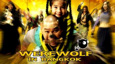 Werewolf In Bangkok 2005 Hindi - Thai 300MB HD Dual Audio Download