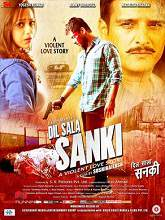 Watch Dil Sala Sanki (2016) DVDRip Hindi Full Movie Watch Online Free Download