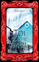 http://unpeudelecture.blogspot.com/2016/02/toi-contre-moi-de-rose-darcy.html