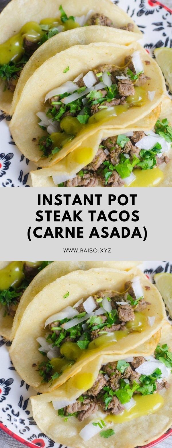 Instant Pot Steak Tacos (Carne Asada) #BEEF #INSTANTPOT #WEEKNIGHTS