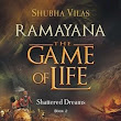 RAMAYANA: SHATTERED DREAMS - Book Review