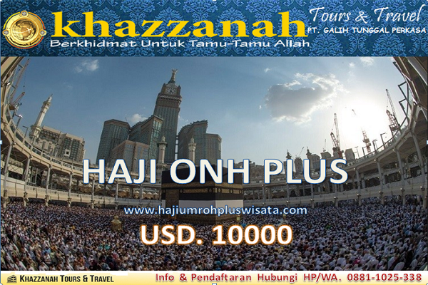 Paket Haji ONH Plus Khazzanah Tour & Travel Berkualitas