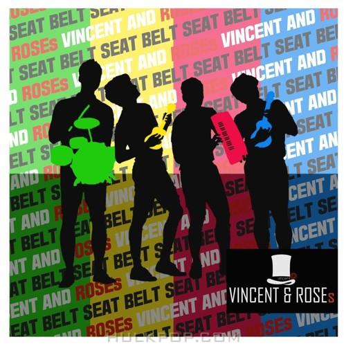 VINCENT&ROSEs – 안전벨트 – Single