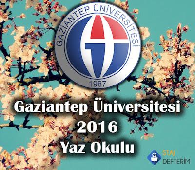Gaziantep Üniversitesi 2016 Yaz Okulu