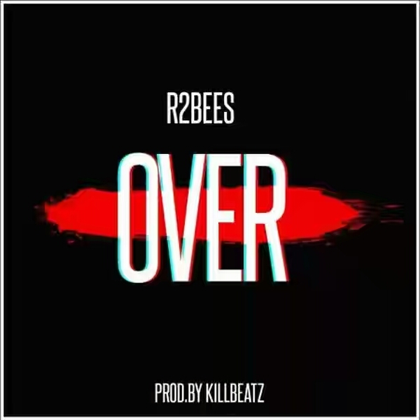 R2Bees - Over (Vídeo)