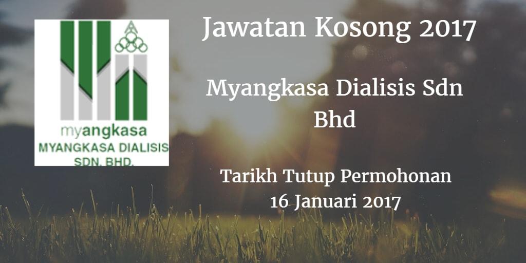 Jawatan Kosong Myangkasa Dialisis Sdn Bhd 16 Januari 2017