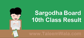 Sargodha Board 10th Class Result 2018 - BiseSargodha.edu.pk