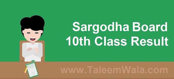 Sargodha Board 10th Class Result 2019 - BiseSargodha.edu.pk