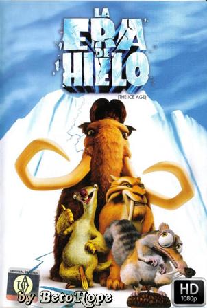 La Era de Hielo [2002] [Latino-Ingles] HD 1080P  [Google Drive] GloboTV