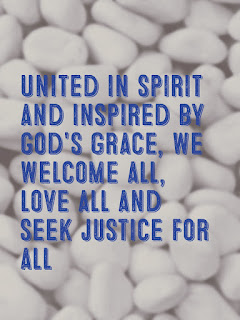 United in Spirit and inspired by God's grace, we welcome all, love all, and seek justice for all.