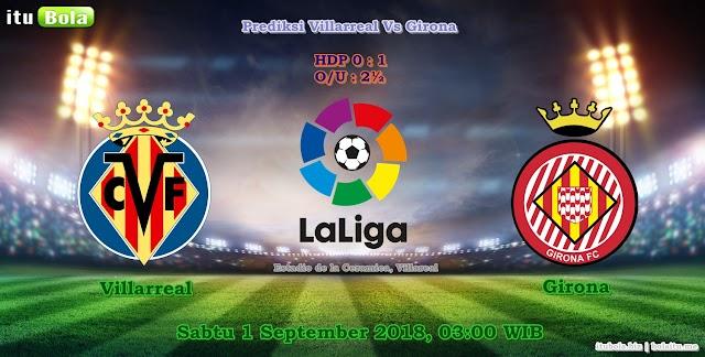 Prediksi Villarreal Vs Girona - ituBola