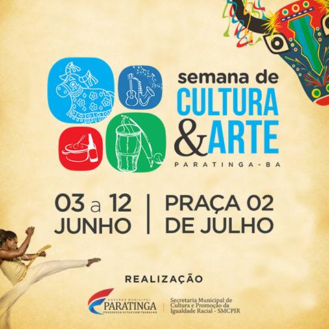 Vem aí, a Semana de Cultura & Arte de Paratinga 2016