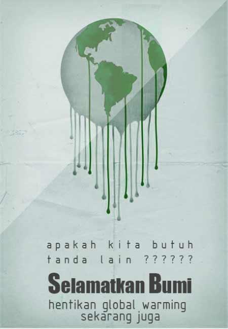 50 Contoh Poster Dan Slogan Pemanasan Global Global Warming