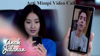 Arti Mimpi Video Call Sama Pacar