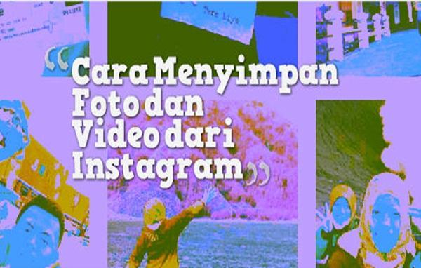 cara menyimpan video dari instagram tanpa aplikasi