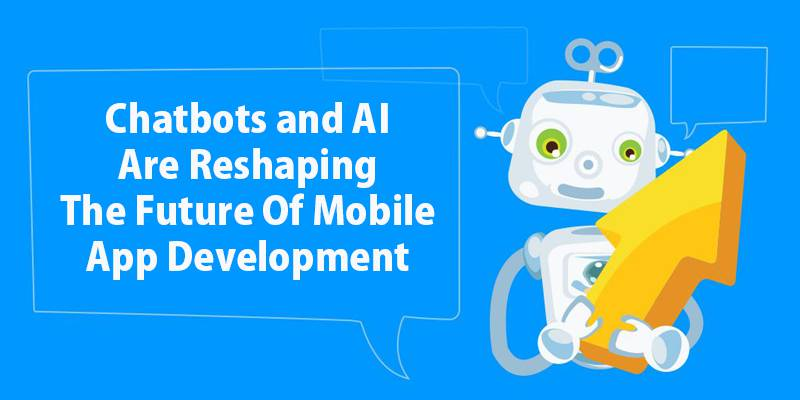 Chatbots and AI Are Reshaping The Future