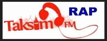 TAKSİM FM RAP