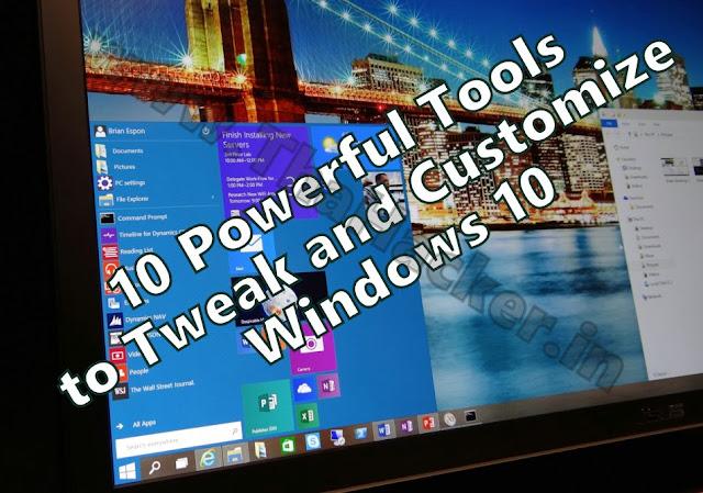 10 Powerful Tools to Tweak and Customize Windows 10