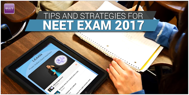 Preparation Tips and Strategies for NEET Exam 2017