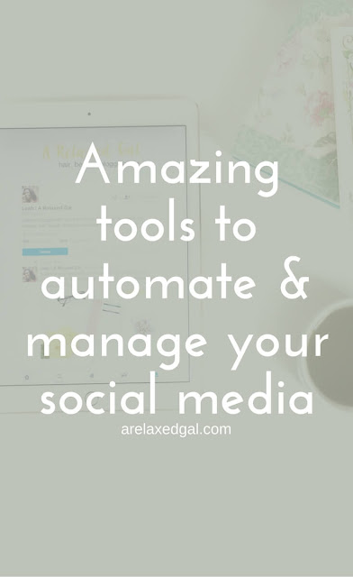 Amazing tools for automating and managing your social media | arelaxedgal.com