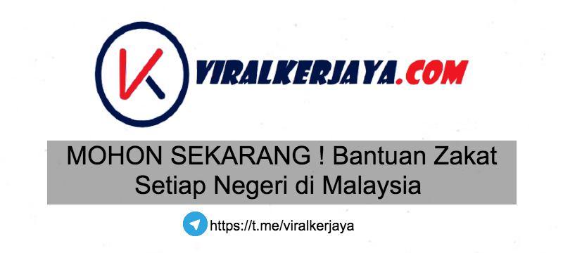 Mohon Sekarang Bantuan Zakat Setiap Negeri Di Malaysia Viral