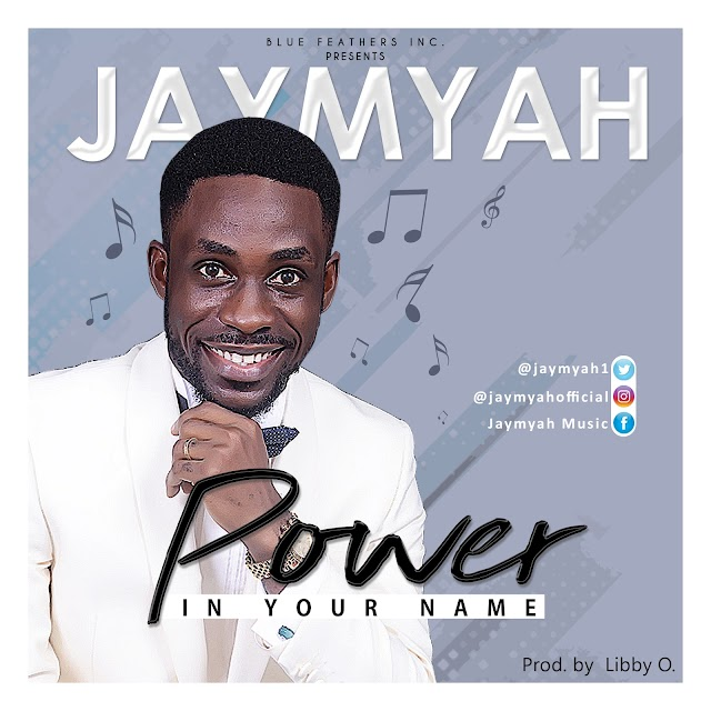 [NEW MUSIC + LYRICS] Jaymyah - Power In Your Name [Prod. By Libby O.] || @Jaymyah1 Cc @GospelHitsNaija