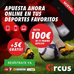 circus bono bienvenida 5 euros gratis registro + 100 euros más