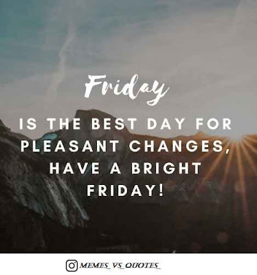 Friday is best day