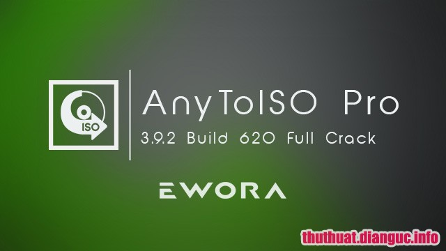 Download AnyToISO Pro 3.9.2 Build 620 Full Cr@ck + Portable