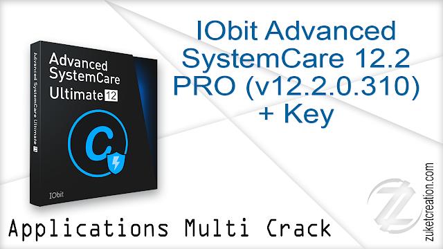 IObit Advanced SystemCare 12.2 PRO (v12.2.0.310) + Key