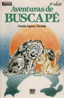 Aventuras de Buscapé. Giselda Laporta Nicolelis. Editora Moderna. Coleção Girassol. Moacir Rodrigues Soares. Capa de Livro. Book Cover. 1988.