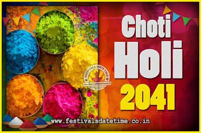 2041 Choti Holi Puja Date & Time, 2041 Choti Holi Calendar