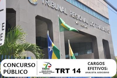 Concurso TRT14 Região para cargos efetivos