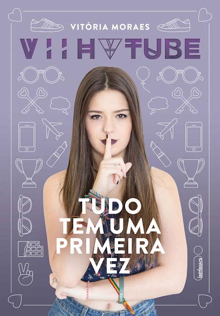 Tudo tem uma primeira vez Vitória Moraes