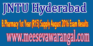 JNTU Hyderabad B.Pharmacy 1st Year (R15) Supply August 2016 Exam Results