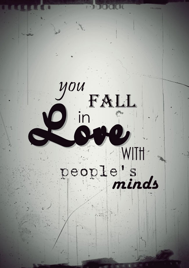 you fall in love with peopl's minds anais nin