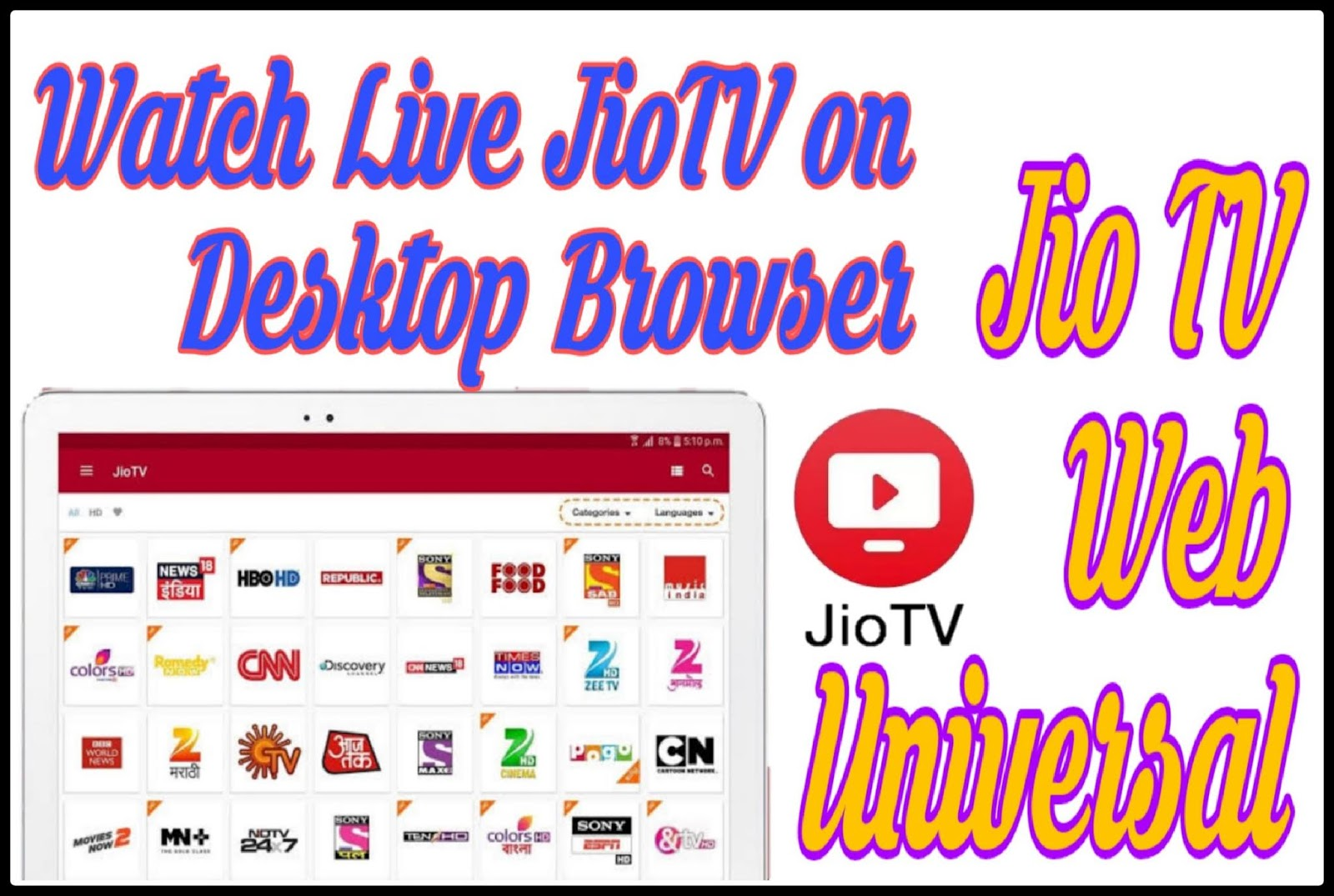 Jio TV Web Universal | How to Watch Live Jio TV on Desktop Browser