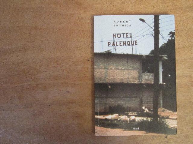 ROBERT SMITHSON HOTEL PALENQUE EBOOK DOWNLOAD
