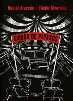 Ciudad de payasos, de Daniel Alarcón