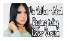 (5.98 MB) Download Lagu Via Vallen Akad (Cover) Mp3