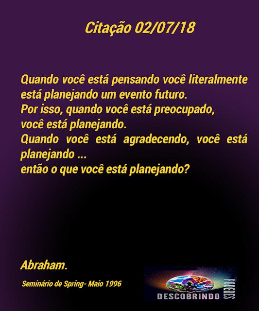 Citação Diária dos Abraham - Citação do dia 02/07/2018