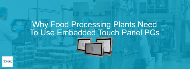 Food Processing Plants Need to Use Touch Panel PCs