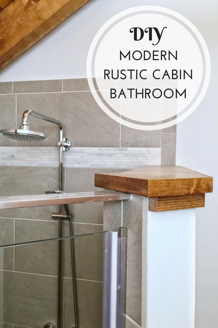. Hood Creek Log Cabin  DIY Modern Rustic Cabin Bathroom Renovation