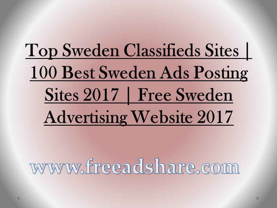 Best 100+ Free Sweden Classifieds Sites | Top 100 Post Free