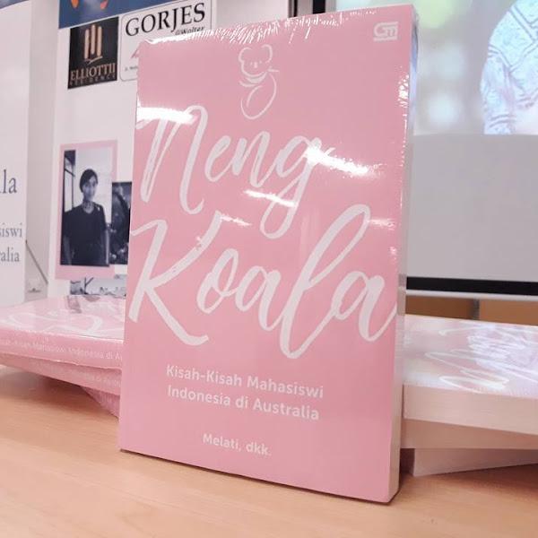 7 Hal Menarik dari Buku Neng Koala, Kisah-Kisah Mahasiswi Indonesia di Australia
