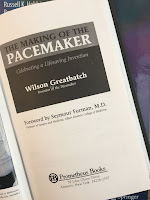The Making of the Pacemaker: Celebrating a Lifesaving Invention, by Wilson Greatbatch.