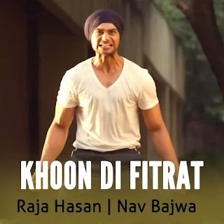 Khoon Di Fitrat Lyrics - Raja Hasan