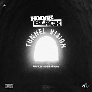 Kodak Black - Tunnel Vision Lyrics