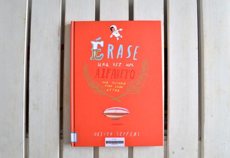 Hoy leemos érase una vez un alfabeto oliver jeffers álbum ilustrado