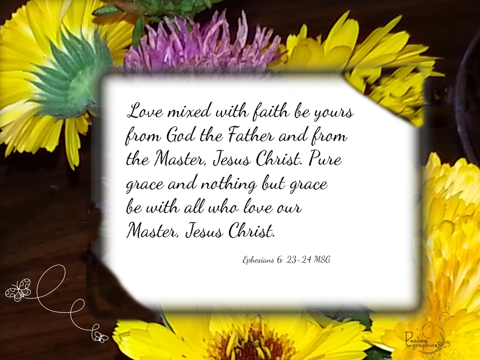 Peabea's Photos 'n Scribbles: Sunday Scripture Blessing
